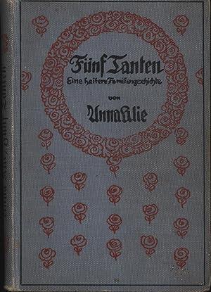 Fünf Tanten. Eine heitere Familiengeschichte. Illustriert von Marianne Frimberger.,: Klie, Anna