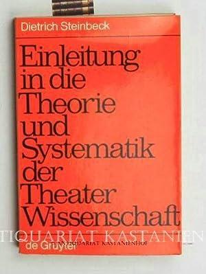 Einleitung in die Theorie und Systematik der Theaterwissenschaft: Steinbeck, Dietrich