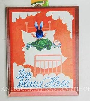 Der blaue Hase. Illustrationen von Ancka Gosnik-Godec.: Peroci, Ela