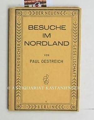 Besuche im Nordland - Reiseskizzen - Mit zahlreichen Abbildungen,Jugendbücher der neuen ...