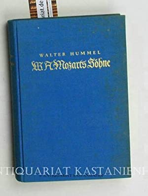 W. A. Mozarts Söhne,Herausgegeben von der Internationalen Stiftung Mozarteum Salzburg, mit ...