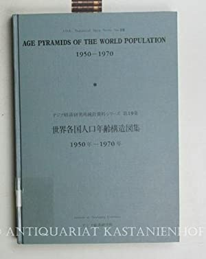 Age pyramids of the world population 1950-1970. I.D.E. Statistical Data Series No. 19.,Englisch und...