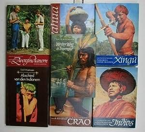 Konvolut 7 Indianerbücher von Erich Wustmann. 1. Xingu. Paradies ohne Frieden.,2. Indios. Im ...
