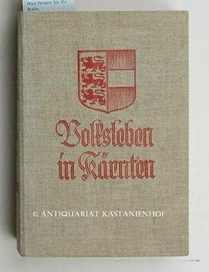 Volksleben in Kärnten,Mit 4 Tafeln in Mehrfarbendruck, 157 Bildern auf 100 Tafeln in ...
