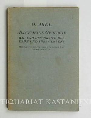 Allgemeine Geologie,Bau und Geschichte der Erde und ihres Lebens für die 8. Klasse der ...
