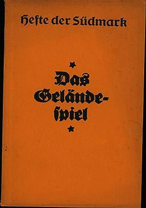 Das Geländespiel- Hefte der Südmark,Zweite Folge: Holdschaft München
