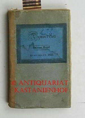Dymocritos oder hinterlassene Papiere eines lachenden Philosophen.,Ride, si sapis. Dritter Band.: ...