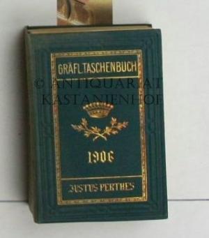 Genealogisches Taschenbuch der gräflichen Häuser. ,Neunundsiebzigster Jahrgang.: Diverse