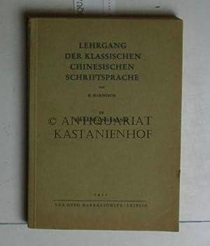 Lehrgang der klassischen chinesischen Schriftsprache. IV Ergänzungsband.,Deutsch: Haenisch, Erich
