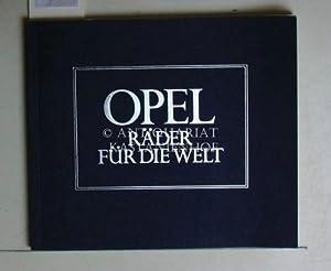 Opel. Räder für die Welt.: Ludvigsen, Karl E.