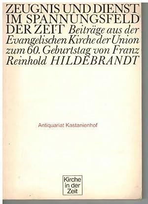 Zeugnis und Dienst im Spannungsfeld der Zeit,Beiträge: Söhngen, Oskar ;
