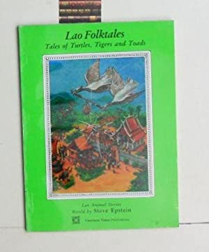 Lao Folktales. Tales of Turtles, Tigers, and: Epstein, Steve