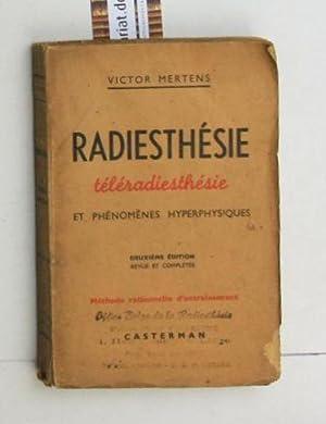 Radiesthesie Teleradiesthesie et phenomenes hyperphysiques. Französisch.,Deuxieme edition. Revue et...