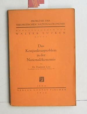 Das Konjunktur-Problem in der National-Ökonomie.,Probleme der theoretischen Nationalökonomie. Heft ...