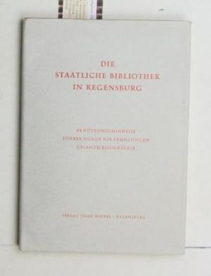 Die Staatliche Bibliothek in Regensburg,Benützungshinweise, Führer durch: Hauschka, Ernst R.