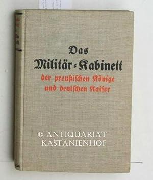 Das Militärkabinett der preussischen Könige und deutschen Kaiser.,Seine geschichtliche ...