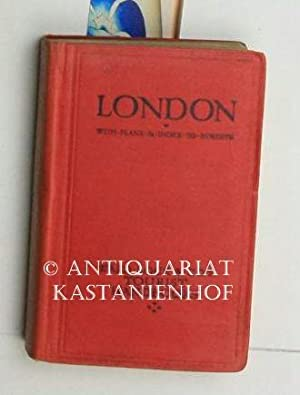 London. With plans and index to streets. Tourist handbooks. Englisch.,A pictorial and descriptive ...