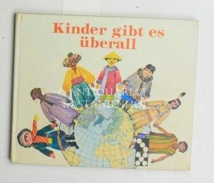 Kinder gibt es überall,ein Bilderbuch von Klaus: Eberlein, Klaus ;