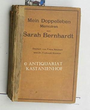 Mein Doppelleben,,Memoiren, deutsch von Franz Neubert, mit zahlreichen Kunstbeilagen, deutsche ...