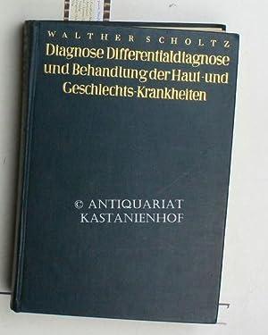 Diagnose, Differentialdiagnose und Behandlung der Haut- und Geschlechtskrankheiten,,mit 155 ...