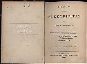 Die Lehre von der Elektricität, dritter Band,,mit 302 in den Text eingedruckten Holzstichen, ...