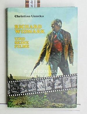 Richard Widmark und seine Filme,ein filmographischer Bildband: Unucka, Christian [Herausgeber]