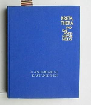 Kreta, Thera und das mykenische Hellas,Aufnahmen von: Marinatos, Spyridon