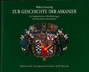 Zur Geschichte der Askanier,Ein Tabellenbuch mit 200 Abbildungen und historischen Anhalt-Karten,: ...