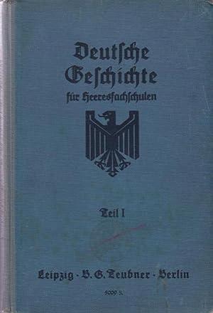 Konvolut zwei Bücher: Deutsche Geschichte, für die Unterstufe der Heeresfachschulen für Verwaltung ...