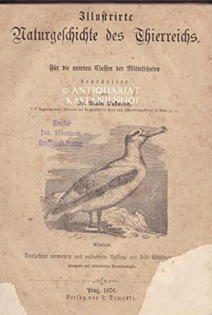 Illustrierte Naturgeschichte des Thierreichs. Für die untern Classen der Mittelschulen.,Dreizehnte ...