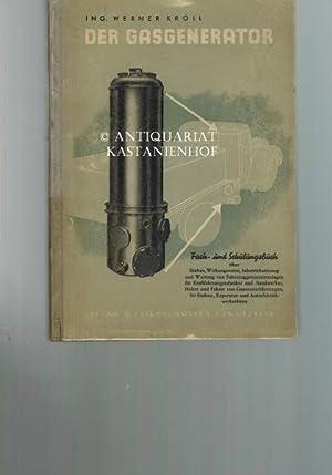 Der Gasgenerator,Fach- u. Schulungsbuch über Einbau, Wirkungsweise, Inbetriebsetzung und ...