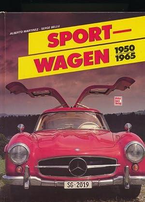Sportwagen 1950 - 1965,Text und Bildgestaltung: M-F: Martinez, Alberto; Bellu,