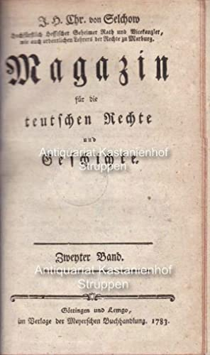 Magazin für die teutschen Rechte und Geschichte. Zweyter Band.: von Selchow, J. H. Chr.
