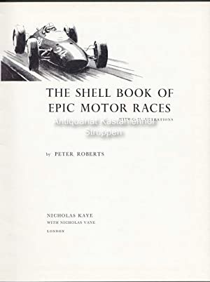 The Shell Book of Epic Motor Races.,With: Roberts, Peter