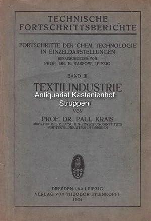 Technische Fortschrittsberichte. ,Fortschritte der chemischen Technologie in Einzeldarstellungen, ...