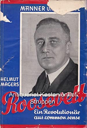 Roosevelt.: Magers, HelmutDodd, William Edward