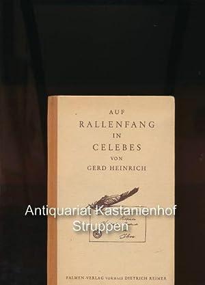Auf Rallenfang in Celebes,Mit acht Bildertafeln nach: Heinrich, Gerd