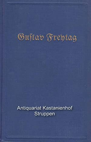 Gustav Freytags Werke. 24 Bände in 12 Büchern. Komplett!,Eingeleitet von Dr. Johannes Lemcke und Dr...