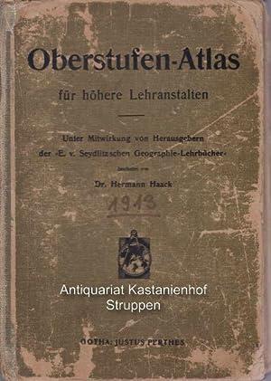 Oberstufen-Atlas für höhere Lehranstalten.,,: Haack, Dr. Hermann