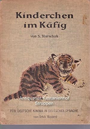 Kinderchen im Käfig.,: Marsak, Samuil Ja.