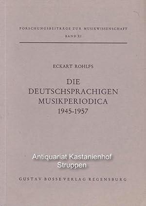 Die deutschsprachigen Musikperiodica 1945 - 1957. Forschungsbeiträge zur Musikwissenschaft, Band XI...