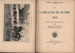 La Campagne de Russie 1812.,: de Segur, Philippe