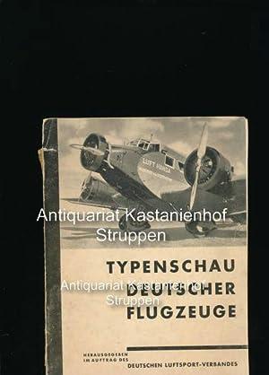 Typenschau Deutscher Flugzeuge,Herausgegeben im Auftrag des Deutschen Luftsport-Verbandes: Schulze,...
