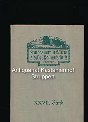 Mitteilungen des Landesvereins Sächsischer Heimatschutz 1938,XXVII. Band: Hrsg.