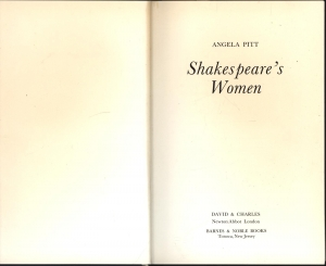 Shakespeare's Women.: Pitt, Angela