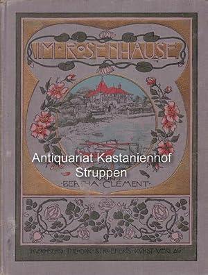 Im Rosenhause.,Eine Erzählung für die junge Mädchenwelt. Mit vier farbigen Illustrationen von Carl ...