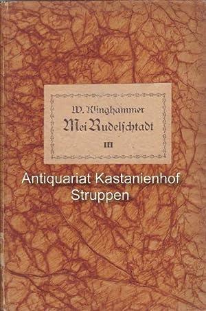 Mei Rudelschtadt. III. Band.,Gesammelte Dichtungen in heimischer: Klinghammer, Waldemar