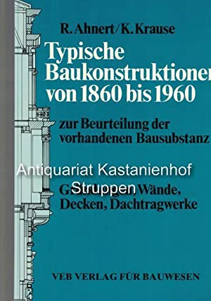 Konvolut 2 Bücher: Typische Baukonstruktionen von 1860 bis 1960 zur Beurteilung der ...