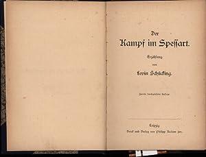 In einem Buch: Der Kampf im Spessart. Erzählung von Levin Schücking. und,Ein kleines Bild. ...