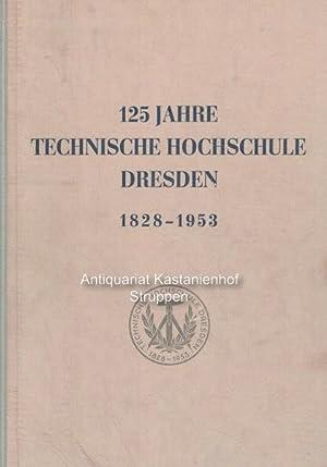 125 Jahre Technische Hochschule Dresden. Festschrift.,Herausgegeben im: Koloc, Kurt (Herausgeber);